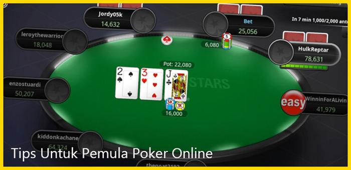 Tips Poker Online Sangat Cocok Untuk Pemula